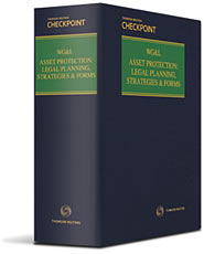 Asset Protection: Legal Planning, Strategies and Forms