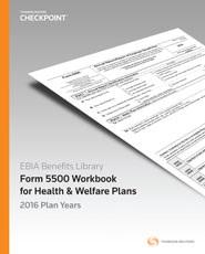 EBIA Form 5500 Workbook for Health & Welfare Plans 2016