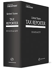 U.S. Tax Reporter: Estate and Gift