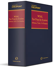 Tax Fraud and Evasion: Offenses, Trials, Civil Penalties