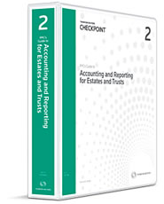 PPC's Guide to Accounting and Reporting for Estates and Trusts