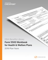EBIA Form 5500 Workbook for Health & Welfare Plans 2016