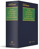 Litigation of Federal Civil Tax Controversies