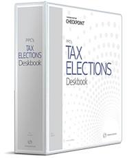 PPC's Tax Elections Deskbook