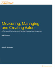 Measuring, Managing and Creating Value: A Framework for Accountants Serving Privately Held Companies