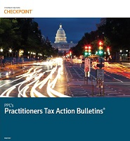 PPC's Practitioners Tax Action Bulletins